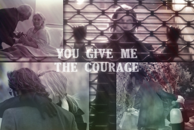 you give me the courage
