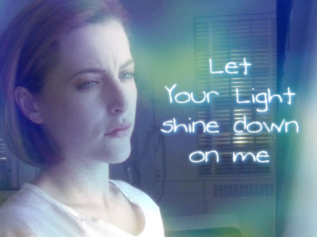 let your light shine down on me