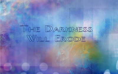 TheDarknessWillErodeTitlePIc